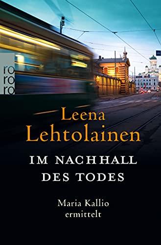 Im Nachhall des Todes von Leena Lehtolainen