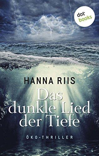 Hanna Riis: Das dunkle Lied der Tiefe