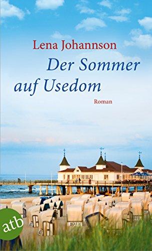 Lena Johannson: Der Sommer auf Usedom