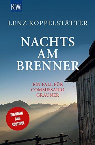 Lenz Koppelstätter: Nachts am Brenner