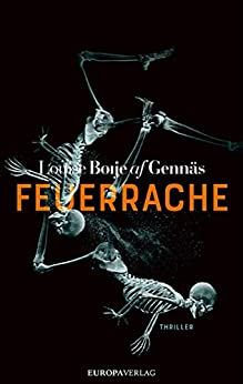 Louise Boije af Gennäs: Feuerrache
