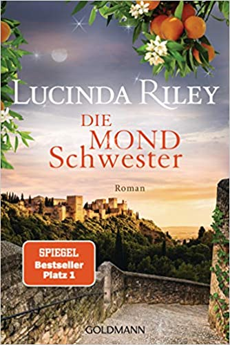 Die Mondschwester von Lucinda Riley
