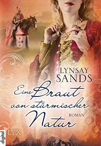 Lynsay Sands: Eine Braut von stürmischer Natur