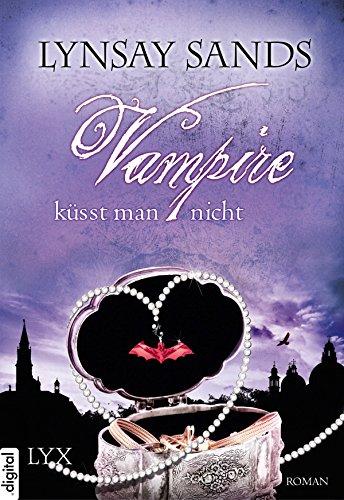 Lynsay Sands: Vampire küsst man nicht
