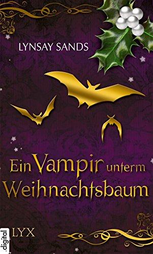 Lynsay Sands: Ein Vampir unterm Weihnachtsbaum