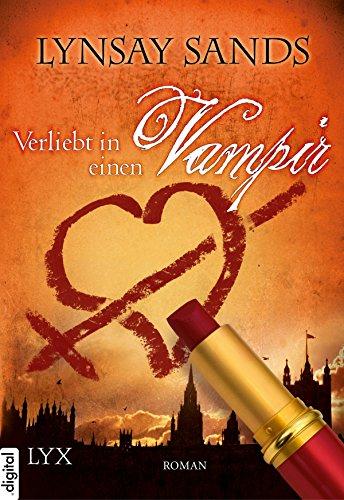 Lynsay Sands: Verliebt in einen Vampir