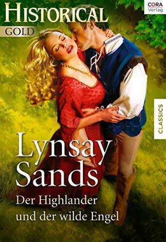 Lynsay Sands: Der Highlander und der wilde Engel