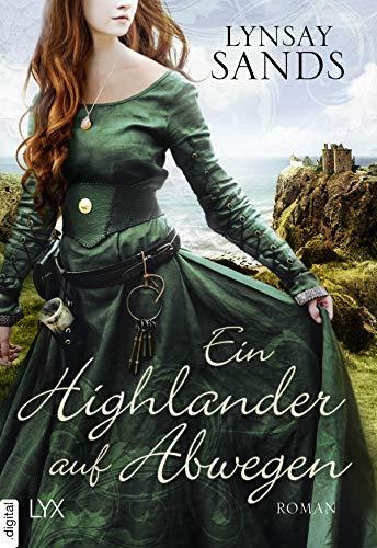 Lynsay Sands: Ein Highlander auf Abwegen