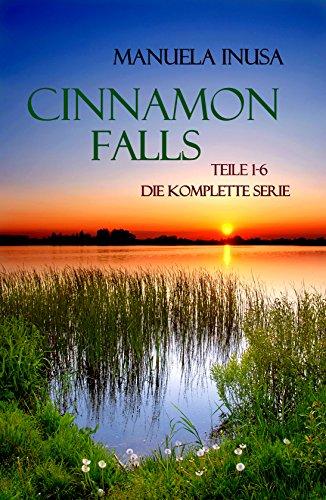 Manuela Inusa: Cinnamon Falls: Die komplette Serie - 1-6