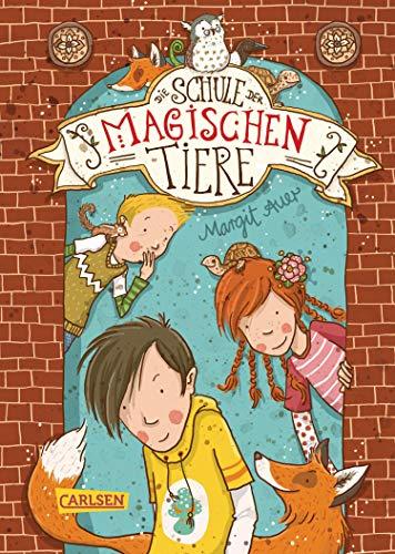 Margit Auer: Die Schule der magischen Tiere