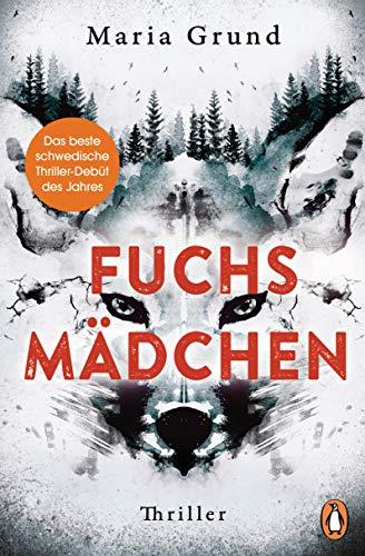 Maria Grund: Fuchsmädchen