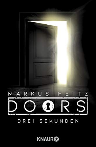 Markus Heitz: Drei Sekunden