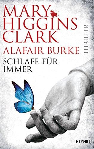 Schlafe für immer von Mary Higgins Clark und Alafair Burke