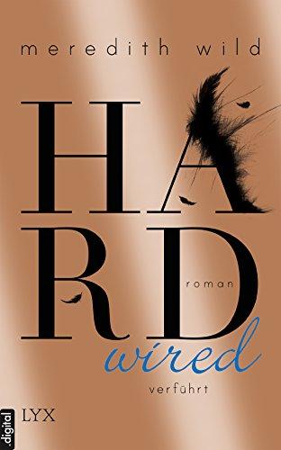 Hardwired - Verführt von Meredith Wild