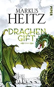 Drachengift von Markus Heitz