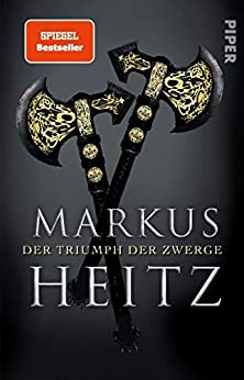 Markus Heitz: Der Triumph der Zwerge