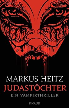 Markus Heitz: Judastöchter