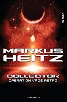 Operation Vade Retro von Markus Heitz
