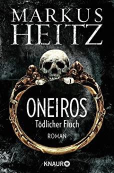 Markus Heitz: Oneiros – Tödlicher Fluch