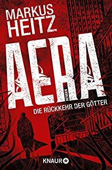 AERA – Die Rückkehr der Götter von Markus Heitz