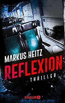 Reflexion von Markus Heitz