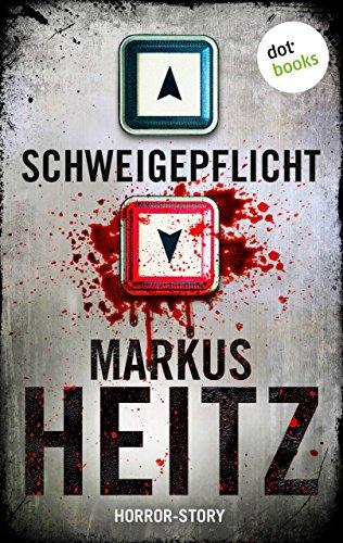 Schweigepflicht von Markus Heitz