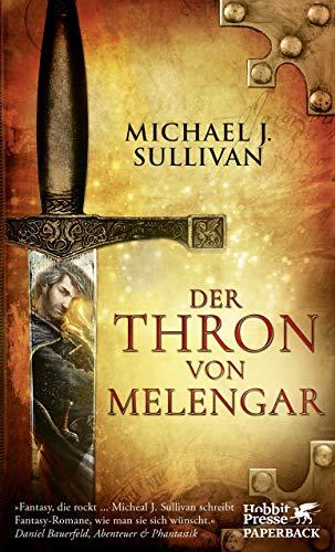 Michael J. Sullivan: Der Thron von Melengar