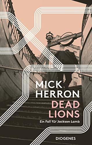 Mick Herron: Dead Lions