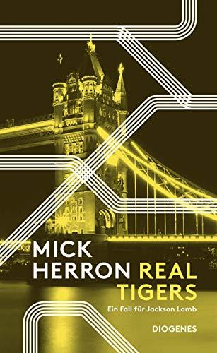 Real Tigers von Mick Herron
