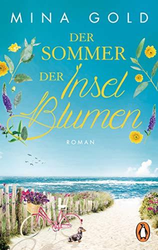 Mina Gold: Der Sommer der Inselblumen