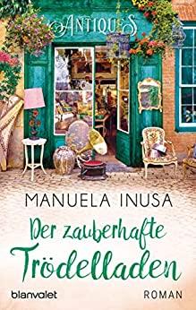 Manuela Inusa: Der zauberhafte Trödelladen