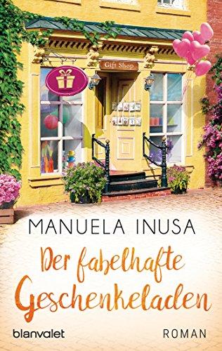 Der fabelhafte Geschenkeladen von Manuela Inusa