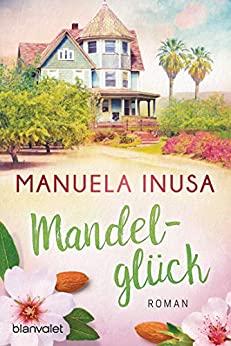 Manuela Inusa: Mandelglück