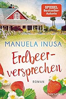 Manuela Inusa: Erdbeerversprechen