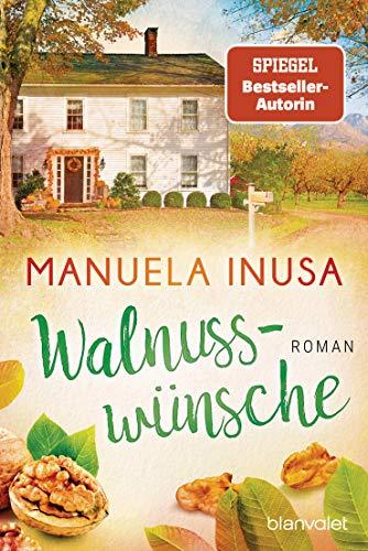 Manuela Inusa: Walnusswünsche