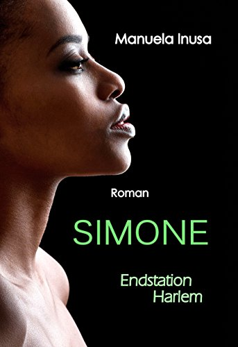 Simone: Endstation Harlem von Manuela Inusa
