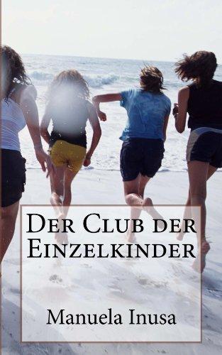 Manuela Inusa: Der Club der Einzelkinder
