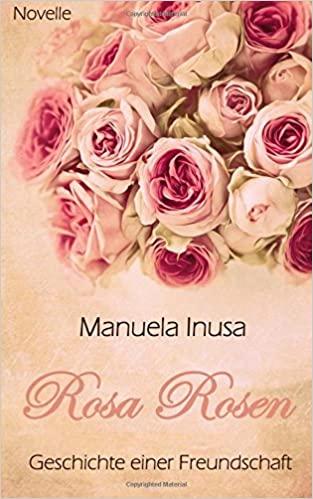 Rosa Rosen von Manuela Inusa