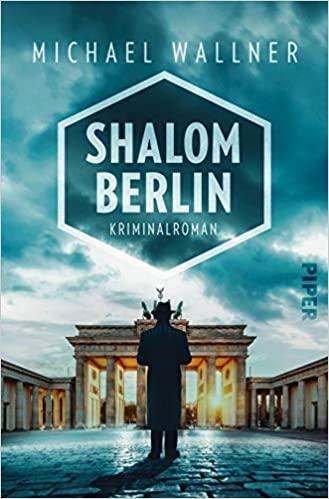 Michael Wallner: Shalom Berlin