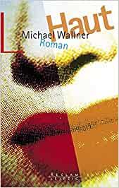 Michael Wallner: Haut