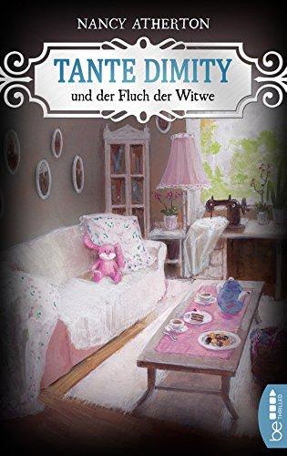 Nancy Atherton: Tante Dimity und der Fluch der Witwe