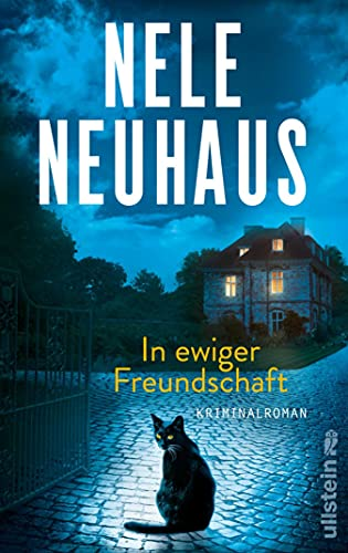 In ewiger Freundschaft von Nele Neuhaus