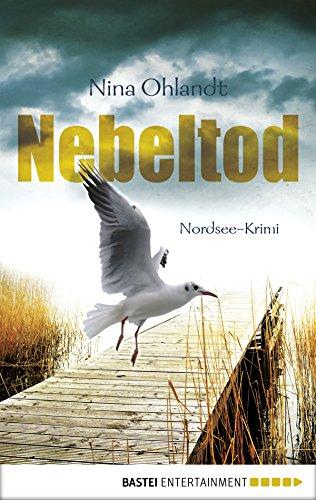 Nina Ohlandt: Nebeltod