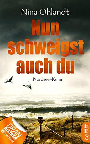 Nina Ohlandt: Nun schweigst auch du