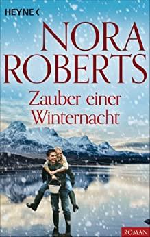 Nora Roberts: Zauber einer Winternacht