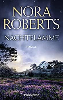 Nora Roberts: Nachtflamme