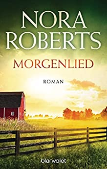 Nora Roberts: Morgenlied