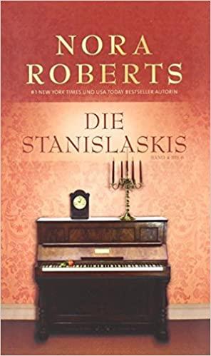 Nora Roberts: Die Stanislaskis 4-6