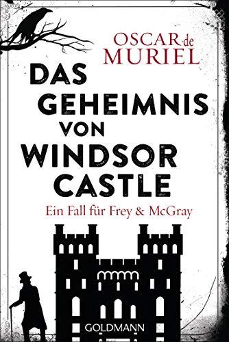 Oscar de Muriel: Das Geheimnis von Windsor Castle
