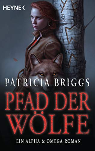 Pfad der Wölfe von Patricia Briggs